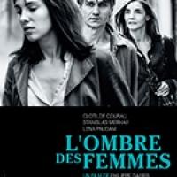 FILM: L'Ombre des femmes (Im Schatten der Frauen)  - Theatiner Film (Munich) - Février 2016